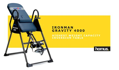 ironman gravity 4000 highest weight capacity inversion table best inversion table to buy in 2018 homus