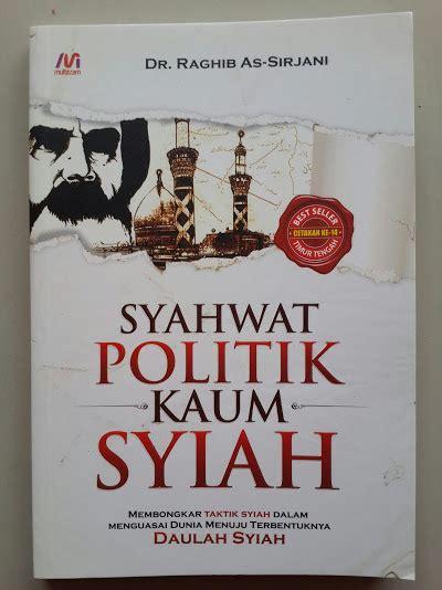 Syiah Merajalela Di Tengah Ahlus Sunnah buku syahwat politik kaum syiah toko muslim title