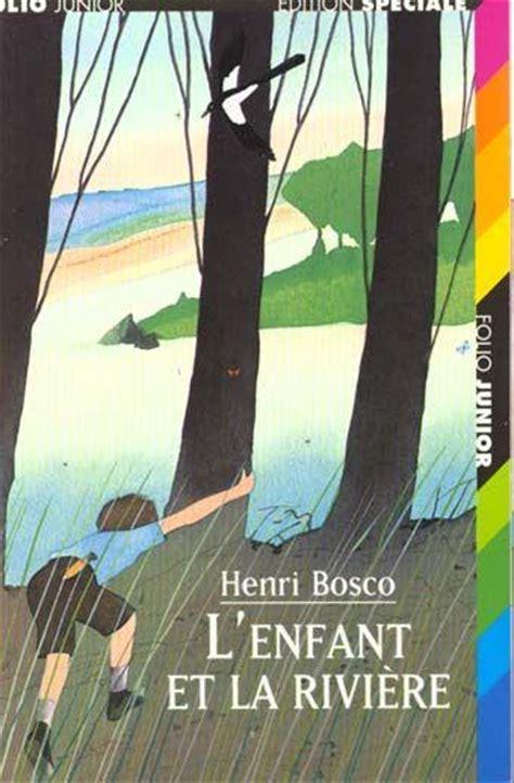 libro lenfant et la rivire livre l enfant et la riviere henri bosco acheter occasion 26 05 1997