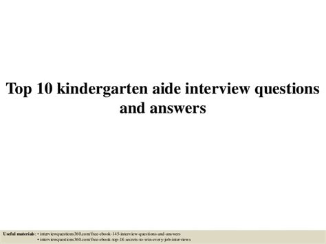 top 10 kindergarten aide questions and answers