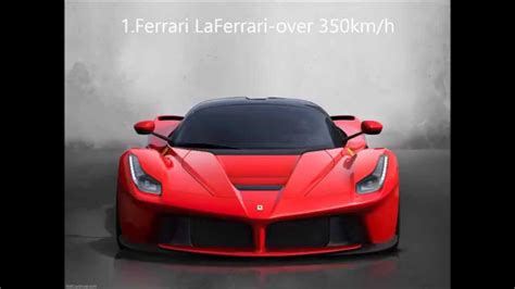 Top 10 Fastest Ferrari Cars 2015 Youtube