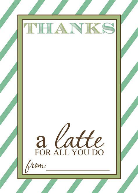 thanks a quot latte quot teacher appreciation gift idea with free