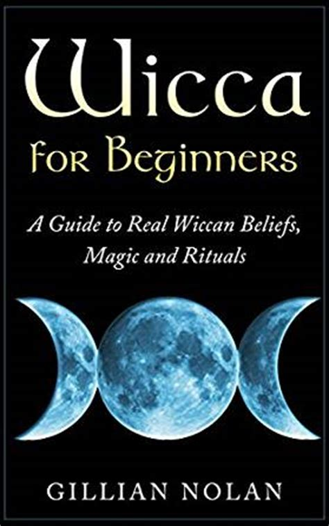 the modern witchcraft guide to the wheel of the year from samhain to yule your guide to the wiccan holidays books wicca for beginners a guide to real wiccan beliefs magic