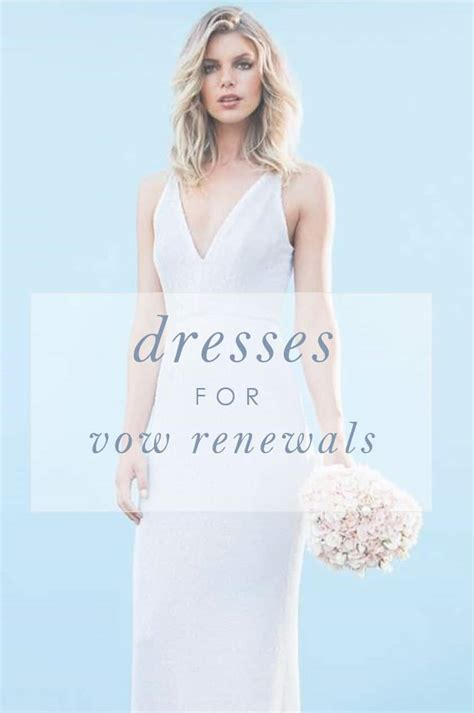 Renewing Wedding Vows Attire by Vow Renewal Dresses Dress For The Wedding