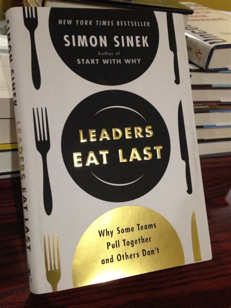 leaders eat last why 0670923176 111 best images about start with why on marketing simon sinek quotes and quotes