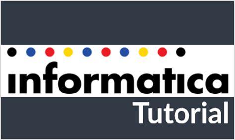 online tutorial for informatica informatica tutorial for beginners informatica video