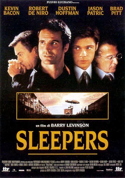 Sleepers Barry Levinson Notorious Ovvero Come Imparai A Non Preoccuparmi E Ad