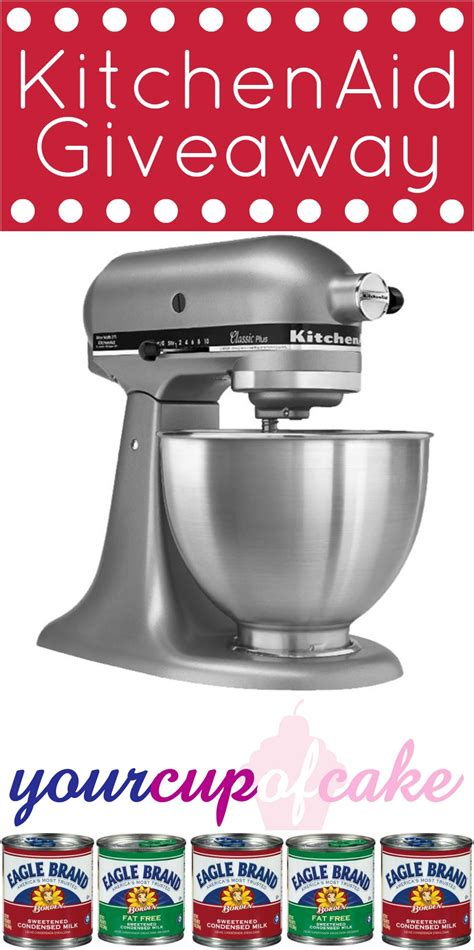 Kitchenaid Mixer Giveaway - kitchenaid giveaway your cup of cake