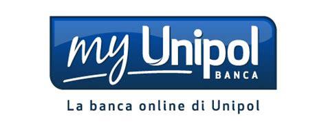Unipol Banca Conto On Line by My Unipol Banca Conto Corrente E Conto Deposito