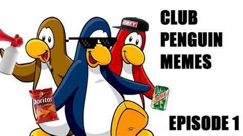 Club Penguin Memes - club penguin memes episode 1 youtube
