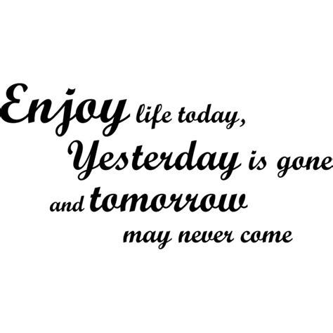 today quotes today quotes quotesgram