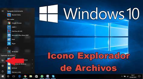 imagenes de windows 10 y sus partes como recuperar el icono del explorador de archivos en el
