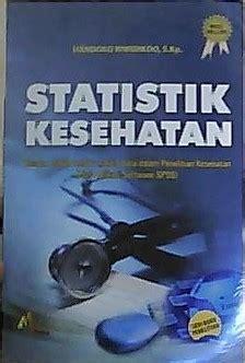 Buku Langkah Praktis Menguasai Statistik Untuk Ilmu Sosial Dan Kesehat 1 statistik kesehatan mitramedia