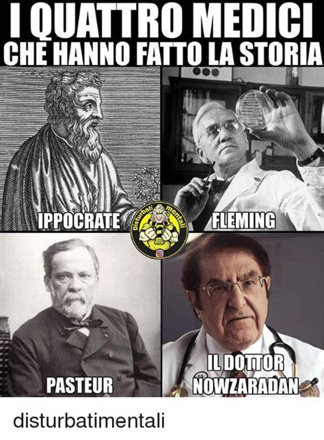 la storia super et iquattro medici che hanno fatto la storia fleming il dottor nowzaradan pasteur disturbatimentali