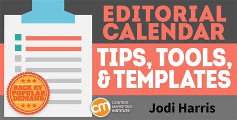 content editorial calendar template editorial calendar tips tools and templates