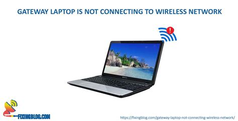 gateway laptop   connecting  wireless network