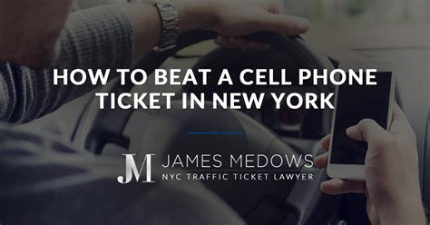 nyc light ticket defense how to beat a cell phone ticket in york
