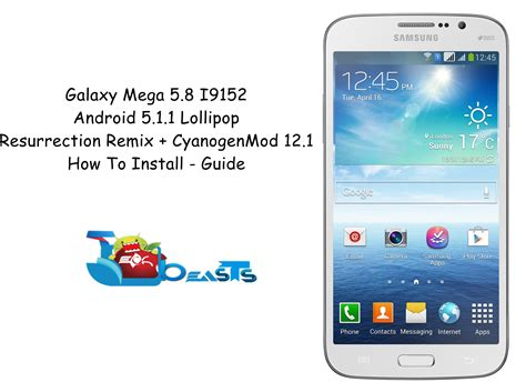 Samsung Galaxy Mega 5 8 I9152 Biru how to install android lollipop 5 1 1 on galaxy mega 5 8
