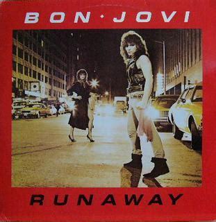 bon jovi runaway runaway bon jovi song wikipedia