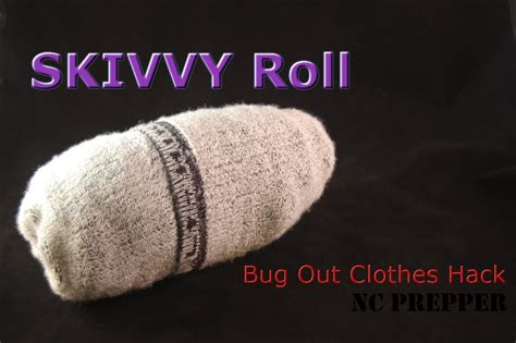skivvy roll skivvy roll bug out bag clothes hack youtube