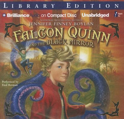 Falcon Quinn The Black Mirror By Finney Boylan falcon quinn and the black mirror compact disc a room of one s own books gifts