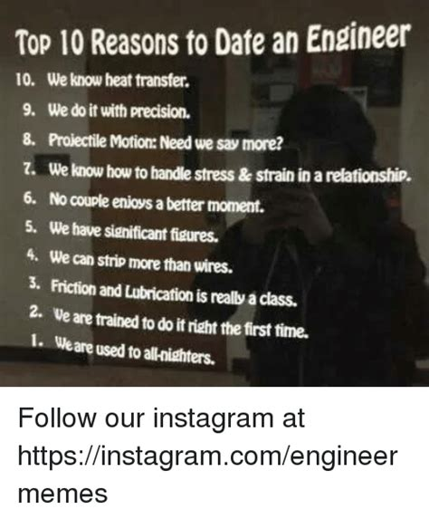 Reasons To Date Me Meme - 25 best memes about dating an engineer dating an