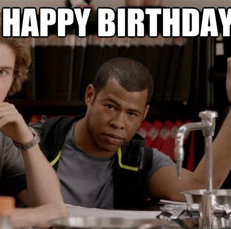 Key And Peele Meme - happy birthday ay ay ron key and peele quickmeme