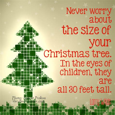 never worry about the size of your christmas tree in the