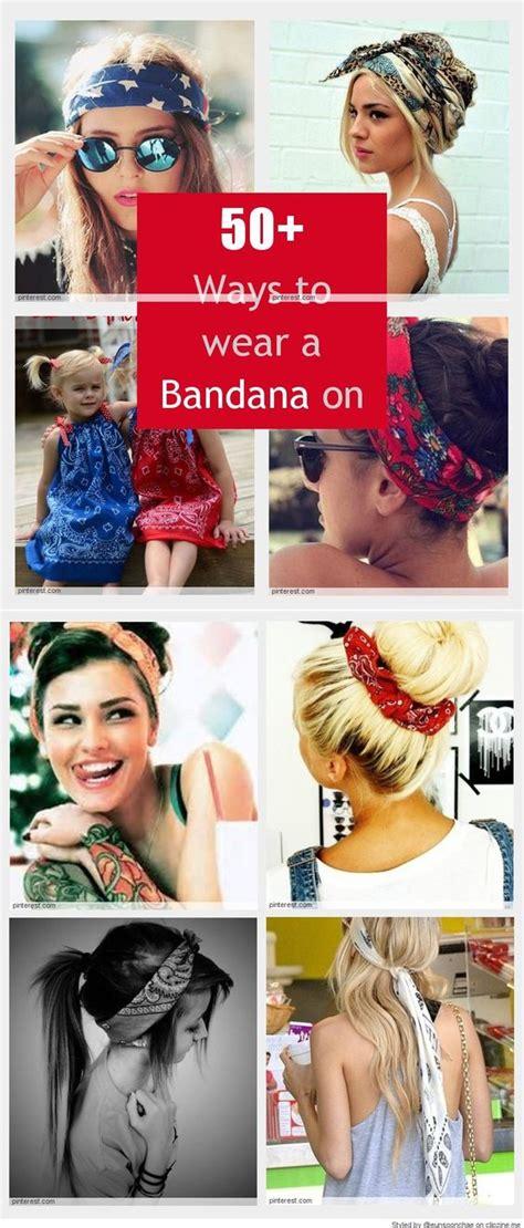 ways to wear bandanas on hair cool ways to wear a bandana hair pinterest summer