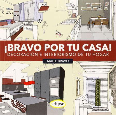 libros interiorismo los 5 mejores libros de decoraci 243 n para todos los
