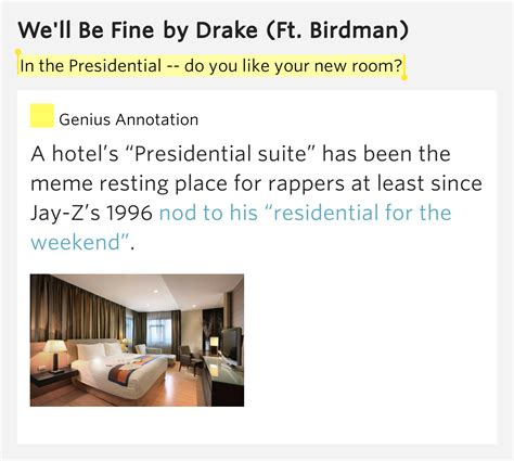 do you room lyrics in the presidential do you like your new room we ll be lyrics meaning