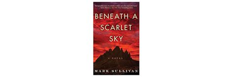 Beneath A Scarlet Sky A Novel beneath a scarlet sky a novel clark
