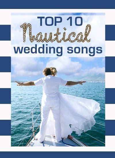 nautical music top 10 nautical wedding songs