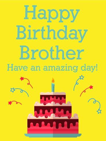 happy birthday brother cards printable have an amazing day happy birthday card for brother
