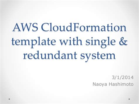 Aws Cloudformation Template With Single Redundant System Aws Cloudformation Templates