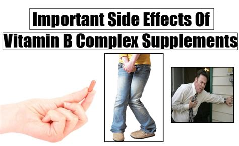 b supplements side effects important side effects of vitamin b complex supplements