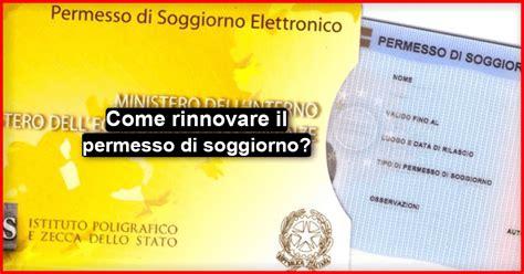come ottenere il permesso di soggiorno in italia come rinnovare il permesso di soggiorno