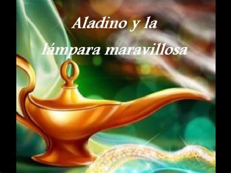 aladino y la lara aladino y la l 225 mpara maravillosa audiocuento youtube
