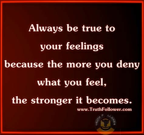 Be The True You The Hiding Your True Feelings Quotes Quotesgram