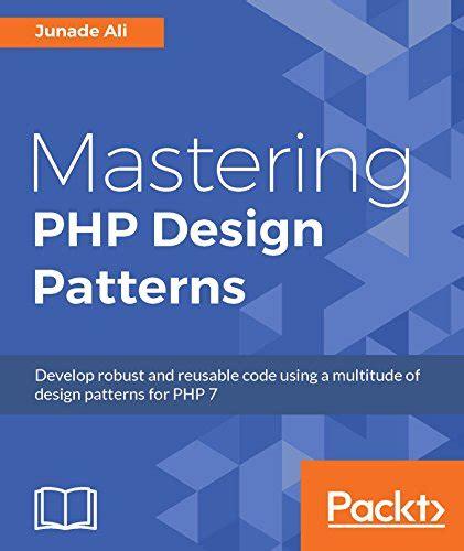 mastering pdf mastering php design patterns pdf free smtebooks