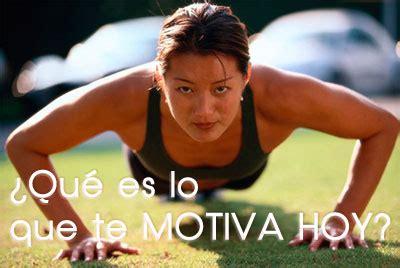 imagenes motivadoras ejercicio motivaci 243 n para el ejercicio y una vida sana 191 que es una