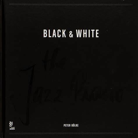 Black And White The Jazz Piano Mit 4 Audio Cds