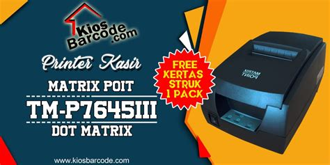 Jual Kertas Dot Matrix by Jual Printer Kasir Plus Gratis Kertas Struk 1 Pack Kios
