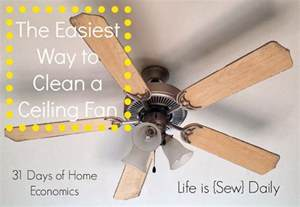 is sew daily the easiest way to clean a ceiling fan