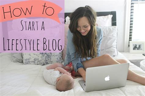 blogger life how to start a lifestyle blog