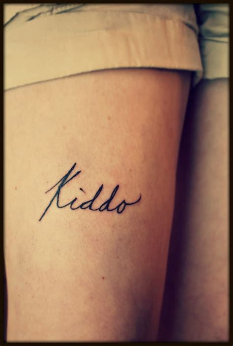 quadricep tattoo pain my daddy s nickname for me kiddo in his handwriting on