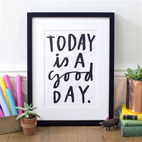 Today Is A Day today is a day print by letterbox
