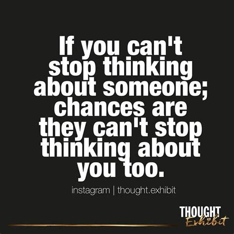 if you can t stop thinking about someone chances are they