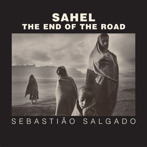 sahel the end of sahel sebasti 227 o salgado hardcover university of california press