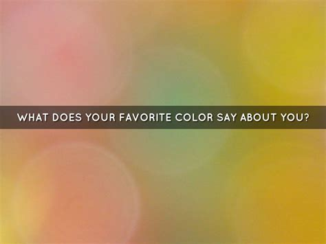 what does your favorite color say about you what does your favorite color say about you by r c